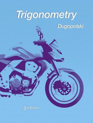 Trigonometry 9780321644756