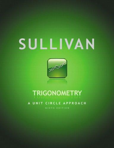 Trigonometry: A Unit Circle Approach 9780321716576
