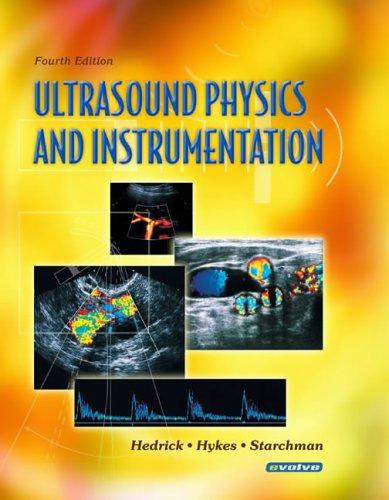 Ultrasound Physics and Instrumentation 9780323032124