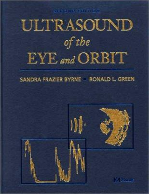 Ultrasound of the Eye and Orbit 9780323012072