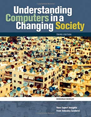 Understanding Computers in a Changing Society 9780324596052