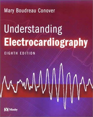 Understanding Electrocardiography 9780323019057