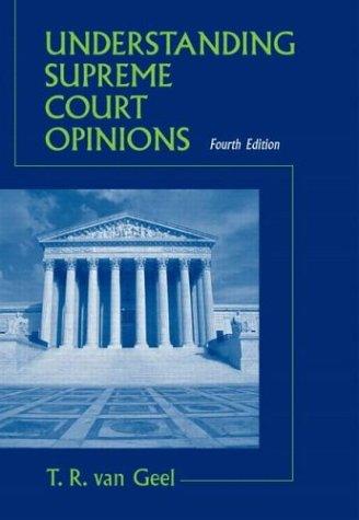 Understanding Supreme Court Opinions 9780321159694