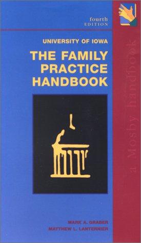 University of Iowa the Family Practice Handbook 9780323012096