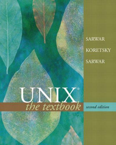 Unix: The Textbook 9780321227317