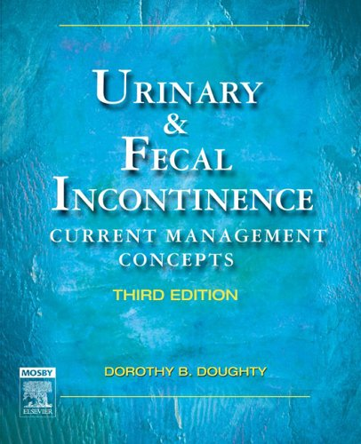 Urinary & Fecal Incontinence: Current Management Concepts 9780323031356