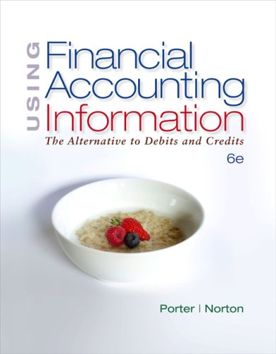 Using Financial Accounting Information: The Alternative to Debits and Credits 9780324593747
