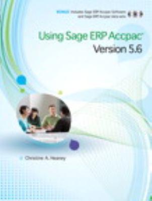 Using Sage ERP Accpac Version 5.6 9780321733962
