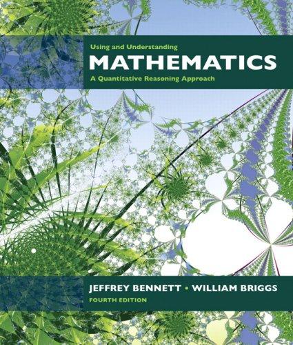 Using and Understanding Mathematics: A Quantitative Reasoning Approach 9780321458209
