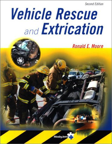 Vehicle Rescue and Extrication 9780323018333