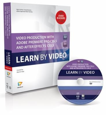 Video Production with Adobe Premiere Pro CS5.5 and After Effects CS5.5 [With Booklet] 9780321788092