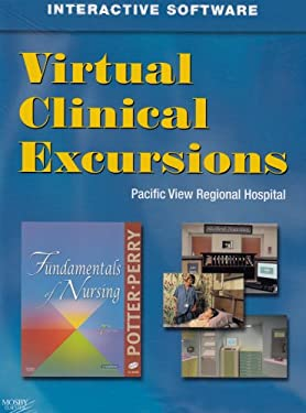 Virtual Clinical Excursions 3.0 for Fundamentals of Nursing 9780323055222