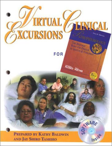 Virtual Clinical Excursions for McCance and Huether's Pathophysiology: The Biologic Basis for Disease in Adults and Children 9780323017336
