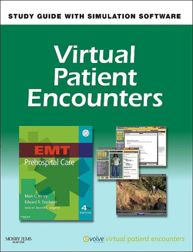 Virtual Patient Encounters for EMT Prehospital Care 9780323055505