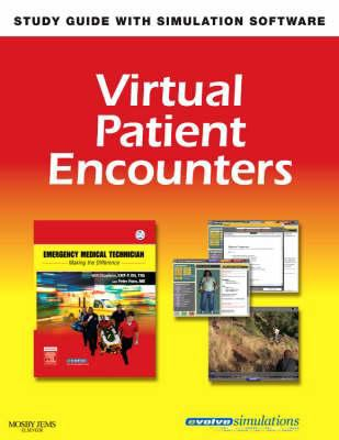 Virtual Patient Encounters for Emergency Medical Technician: Making the Difference 9780323049238