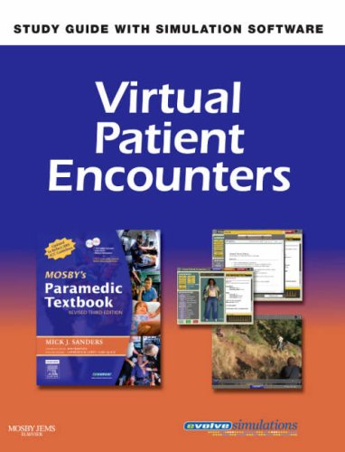 Virtual Patient Encounters for Mosby's Paramedic Textbook - Revised Reprint 9780323049344