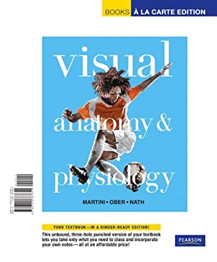 Visual Anatomy & Physiology, Books a la Carte Edition 9780321787651
