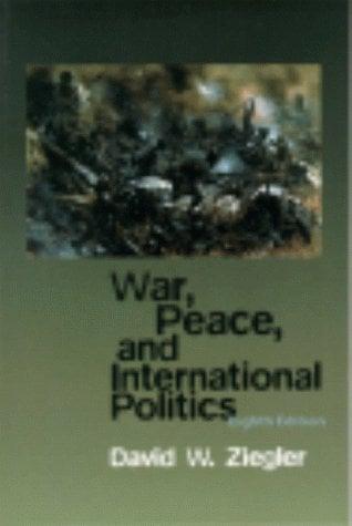 War, Peace, & International Politics 9780321048370