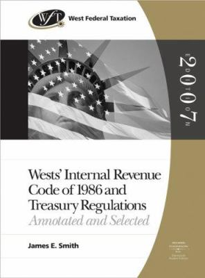 West's Internal Revenue Code of 1986 and Treasury Regulations: Annotated and Selected 9780324399240