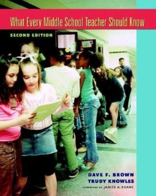 What Every Middle School Teacher Should Know 9780325009537