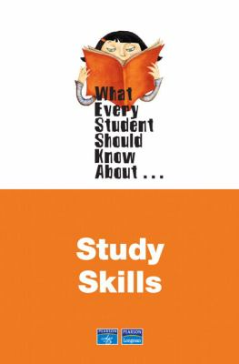 What Every Student Should Know about Study Skills 9780321447364