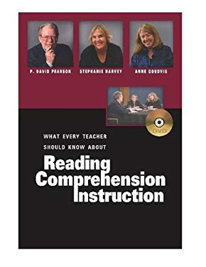What Every Teacher Should Know about Reading Comprehension Instruction 9780325008813
