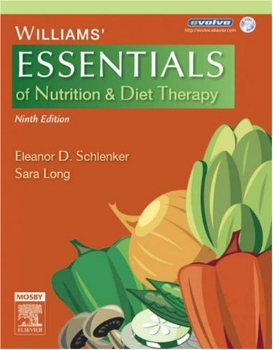 Williams' Essentials of Nutrition & Diet Therapy [With CDROM] 9780323037648