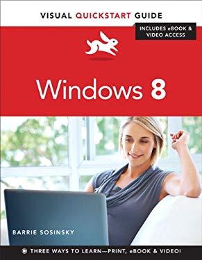 Windows 8: Visual QuickStart Guide 9780321888952