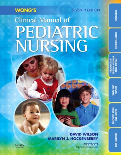 Wong's Clinical Manual of Pediatric Nursing 9780323047135