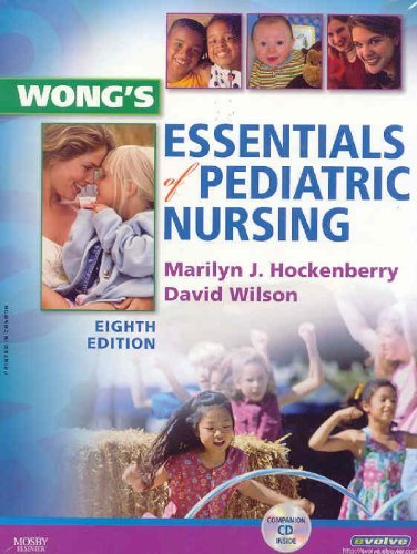 Wong's Essentials of Pediatric Nursing [With CDROM] 9780323053532