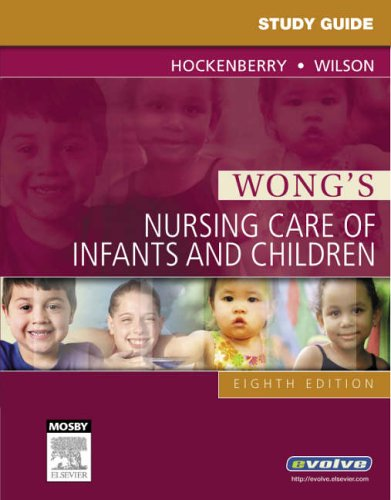 Wong's Nursing Care of Infants and Children 9780323042444