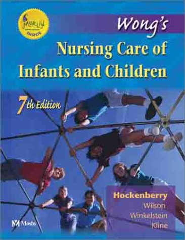 Wong's Nursing Care of Infants and Children [With CDROM] 9780323017220