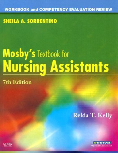 Workbook and Competency Evaluation Review for Mosby's Textbook for Nursing Assistants 9780323052504
