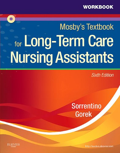 Workbook and Competency Evaluation Review for Mosby's Textbook for Long-Term Care Nursing Assistants 9780323077583