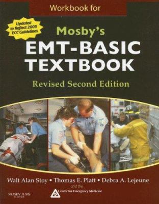 Workbook for Mosby's EMT-Basic Textbook 9780323047630