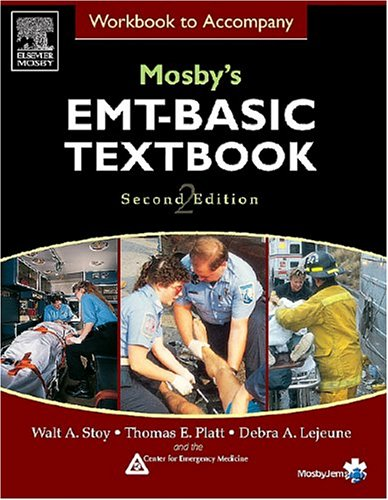 Workbook to Accompany Mosby's EMT Basic Textbook 9780323028165
