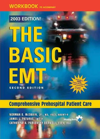 Workbook to Accompany the Basic EMT (2003 Edition) 9780323022576