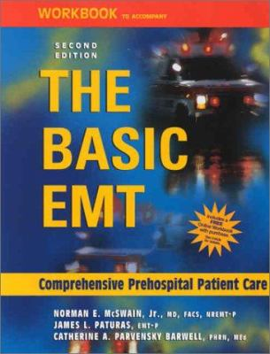 Workbook to Accompany the Basic EMT: Comprehensive Prehospital Patient Care 9780323011181