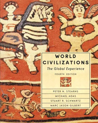 World Civilizations: The Global Experience, Single Volume Edition - 4th Edition