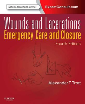 Wounds and Lacerations: Emergency Care and Closure 9780323074186