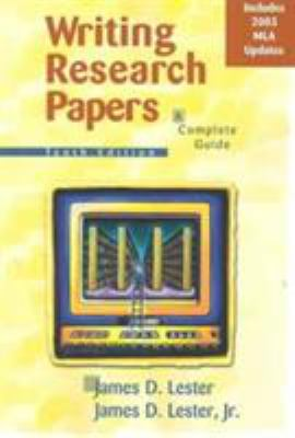 Writing Research Papers: A Complete Guide (MLA Update) - 10th Edition