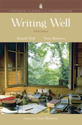 Writing Well: Longman Classics in Composition 9780321439017