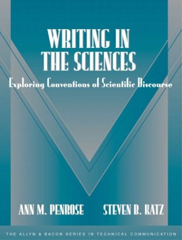 Writing in the Sciences: Exploring Conventions of Scientific Discourse (Part of the Allyn & Bacon Series in Technical Communication) 9780321112040