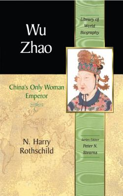 Wu Zhao: China's Only Woman Emperor 9780321394262