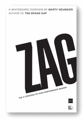 Zag: The #1 Strategy of High-Performance Brands 9780321426772