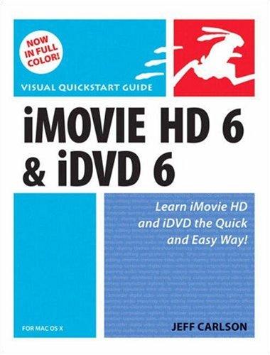 iMovie HD 6 & iDVD 6 for Mac OS X 9780321423276