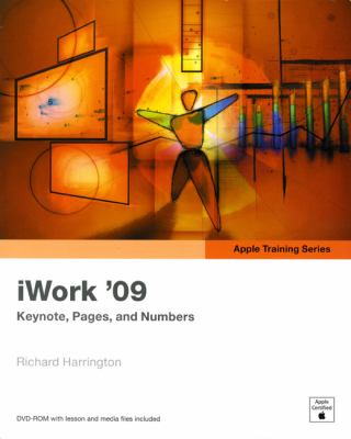 iWork '09: Keynote, Pages, and Numbers [With DVD ROM] 9780321618511