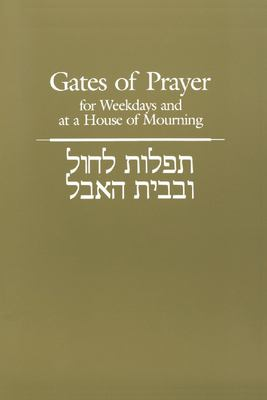 Gates of Prayer for Weekdays and at a House of Mourning 9780331230413