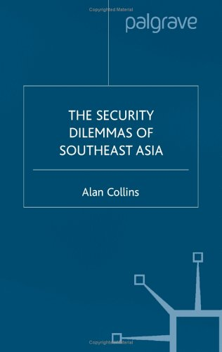 The Security Dilemmas of Southeast Asia 9780333918906