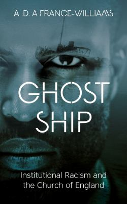 Ghost Ship: Institutional Racism and the Church of England